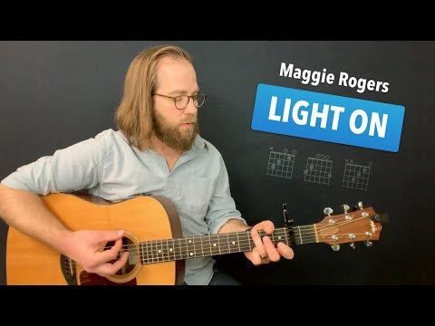 🎸 Light On • Maggie Rogers guitar lesson w/ intro tab & chords