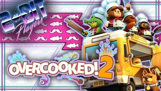 Let&#39s Play Overcooked 2  A Recipe for Friendship  2-Bit Players