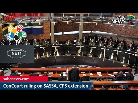 ConCourt rules on SASSA request for CPS extension, 06 March 2018