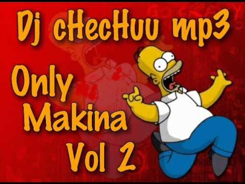 Dj cHecHuu mp3   Only Makina Vol 2