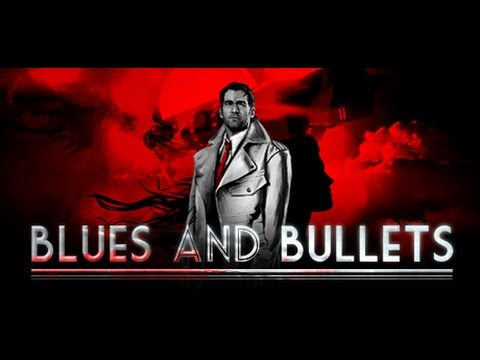 Blues and Bullets Episode 1 Game Movie
