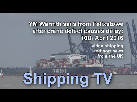 YM Warmth sails after crane delay, 10 April 2016