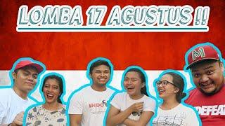 LOMBA 17 AGUSTUS ALA YOUTUBER !! | DIRGAHAYU INDONESIA KE-72 !!