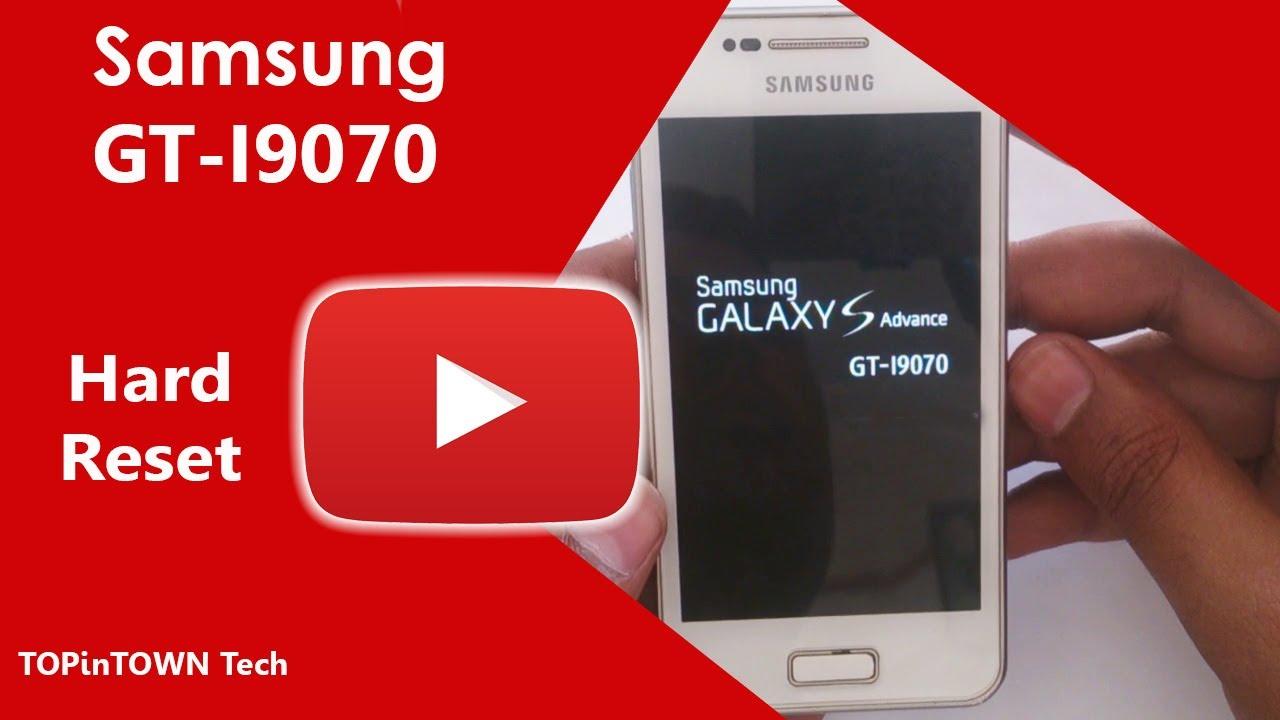 Samsung gt i9070 full reset a319