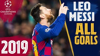 EVERY Messi goal in the CHAMPIONS LEAGUE 2019