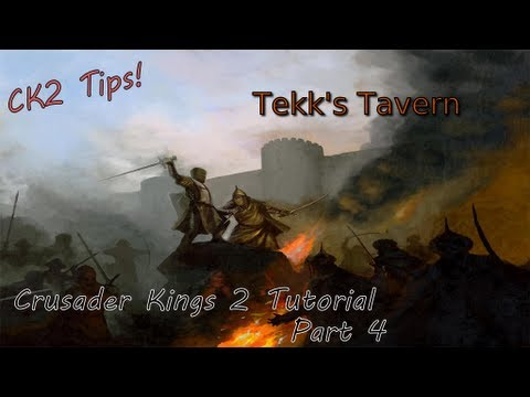 Crusader Kings 2 - Tutorial Pt 4 - Warfare Basics