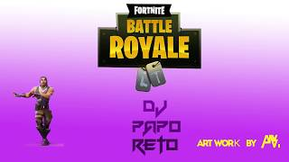 Dj Papo Reto - No Skin (Fortnite) AfroBeat Remix 2018 - Africa Mix Music