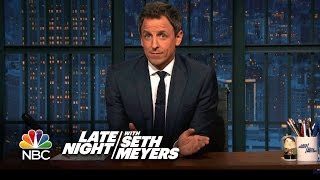 Seth Meyers Shares Remarks on Donald Trump's Presidency