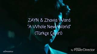 "ZAYN & Zhavia Ward ""A Whole New World"" (Türkçe Çeviri)"