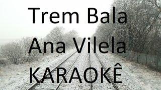 Baixar Trem-Bala - Ana Vilela (Karaokê Acústico)