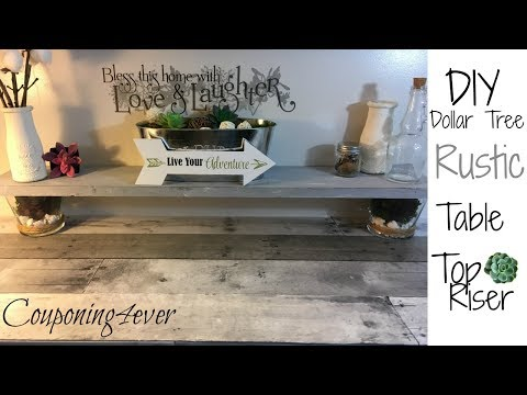 DOLLAR TREE DIY | RUSTIC TABLETOP RISER