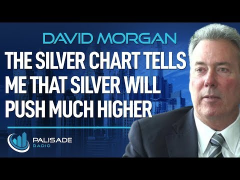 David Morgan: The Silver Chart Tells Me That Silver Will Push Much Higher