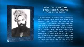 Jesus Son of Mary will not descend from heaven - Promised Messiah - Islam Ahmadiyya