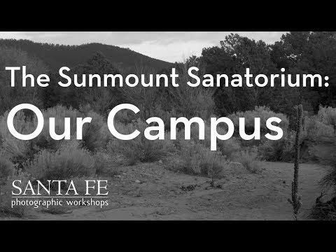 The Sunmount Sanatorium. Our Campus: A History