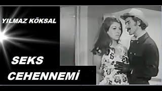 Yılmaz Köksal __ Feri Cansel _ // SEKS - CEHENNEMİ // _ (1971)
