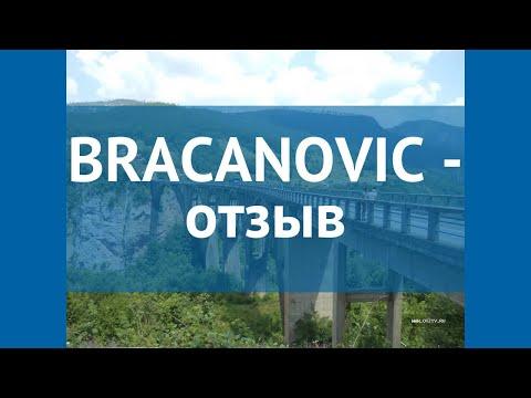 BRACANOVIC 4* Черногория Бечичи отзывы – отель БРАКАНОВИК 4* Бечичи отзывы видео