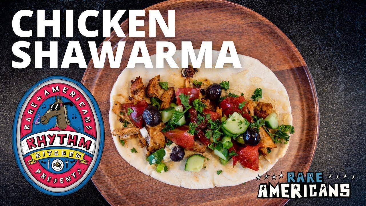 Rhythm Kitchen #2 - Chicken Shawarma (Not Vegetarian Approved)
