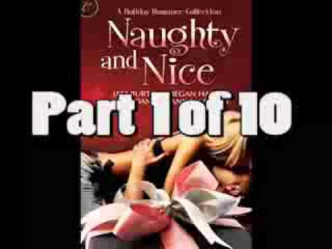 Naughty and Nice: A Holiday Romance Collection 1 of 10 Full Romance Audio Book by Jaci Burton