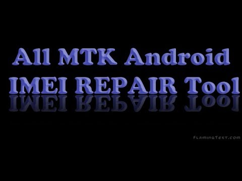All MTK IMEI Repair Tool 1000% Working Tested By Android Solution By Mostakim