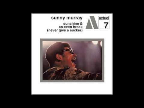 Sunny Murray - Sunshine & An Even Break