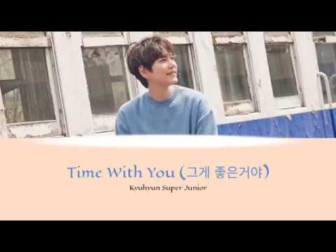 Kyuhyun - Time With You ( Lyrics) Super Junior