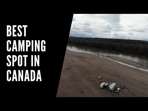 River Camping In Fort Nelson, BC | RV Boondocking In Canada | Visiting Fort Nelson, BC, Canada
