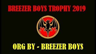 BREEZER BOYS TROPHY 2019/