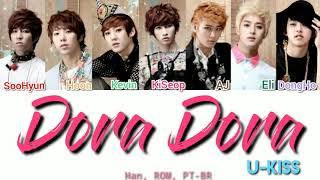 U-KISS (유키스) - Dora Dora (돌아돌아) color coded (Han/ROM/PT-BR)