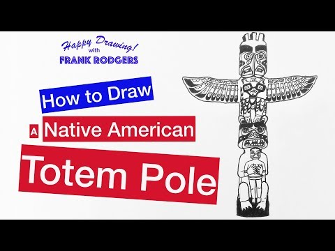 How To Draw A Native American Totem Pole. Iconic Structures No. 8  Happy Drawing! With Frank Rodgers