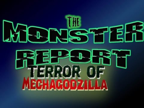 The Monster Report: Ep.25 Terror of Mechagodzilla with Mike Ross