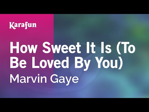 Karaoke How Sweet It Is (To Be Loved By You) - Marvin Gaye * mp3