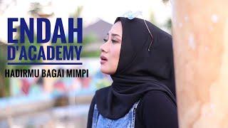 Download lagu (Menyentuh jiwa) Endah D'Academy Hadirmu Bagai Mimpi -  (Cipt.Fauzi Bima)