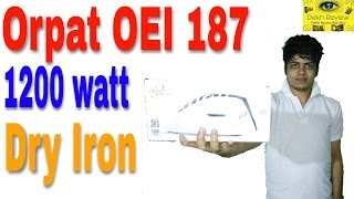 Orpat OEI 187 1200-Watt Dry Iron (White and Blue) Unboxing And Review In Hindi By Dekh Review