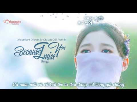 [Vietsub + Kara] Beige - Because I Miss You [Moonlight Drawn By Clouds OST Part 8]