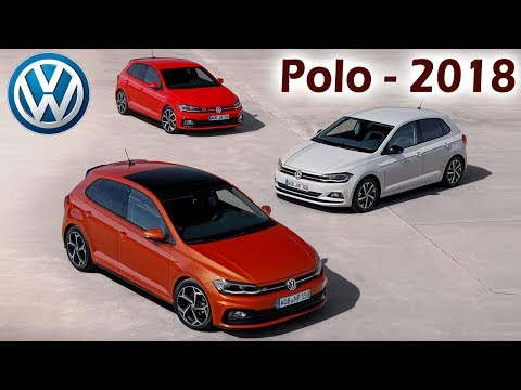 VolksWagen Polo 2018 Launched | Mileage, Performance, Price, Specifications