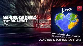 "Manuel De Diego feat. Mc Levit ""Love"" (Official Video)"