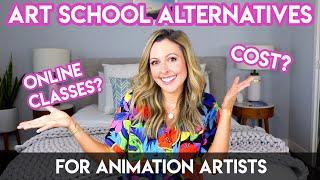 ART SCHOOL ALTERNATIVES (FOR ANIMATION ARTISTS)