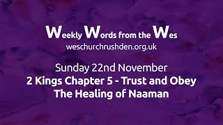 WWW - Weekly Words from the Wes - Trust and Obey - The Healing of Naaman - 22/11