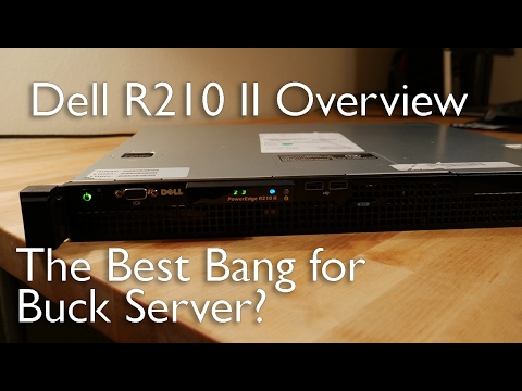 The Best Bang For Buck Server? | Dell R210 II Overview