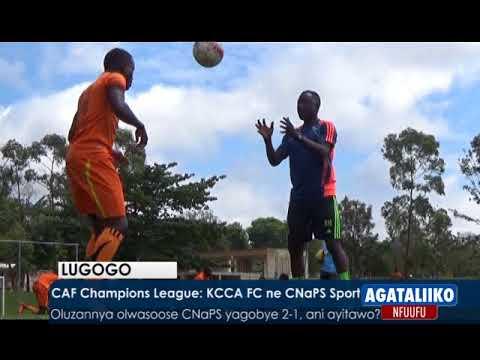 CAF Champions League: KCCA FC ne CNaaPS Sport