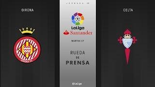Rueda de prensa Girona vs Celta