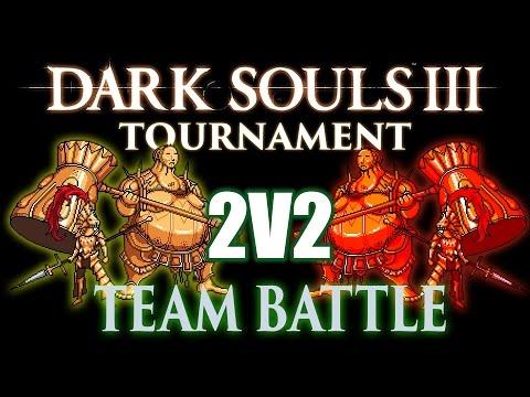 Dark Souls 3 PVP 2v2 Tournament #1 (PS4)