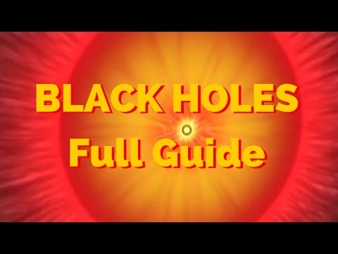 The Universe Documentary - A Full Guide To Black Holes
