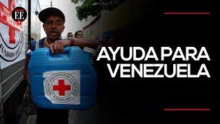 Venezuela recibe primer cargamento de ayuda humanitaria | Noticia | El Espectador