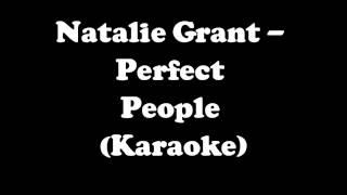 Natalie Grant Perfect People Karaoke