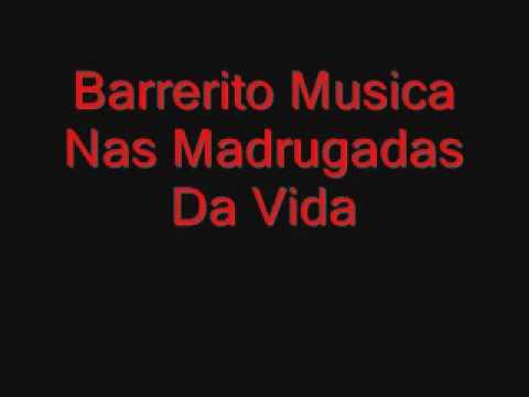 musicas do barrerito