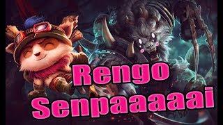 RENGO SENPAAAAI - LEAGUE OF LEGENDS