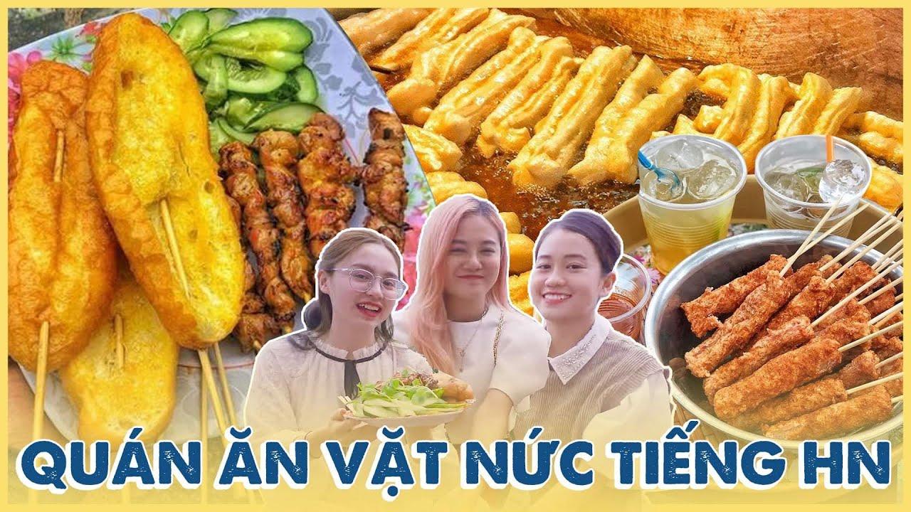HNAG: Ba nàng thơ bung lụa 💃🏻💃🏻, thưởng thức các quán ăn vặt nức tiếng tại Hà Nội 😘