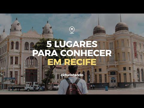 5 lugares para conhecer em RECIFE capital do Pernambuco