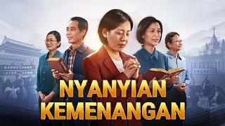 Film Rohani Kristen Terbaru 2019 | Nyanyian Kemenangan | Tuhan Adalah Kekuatan Kita - Edisi Dubbing